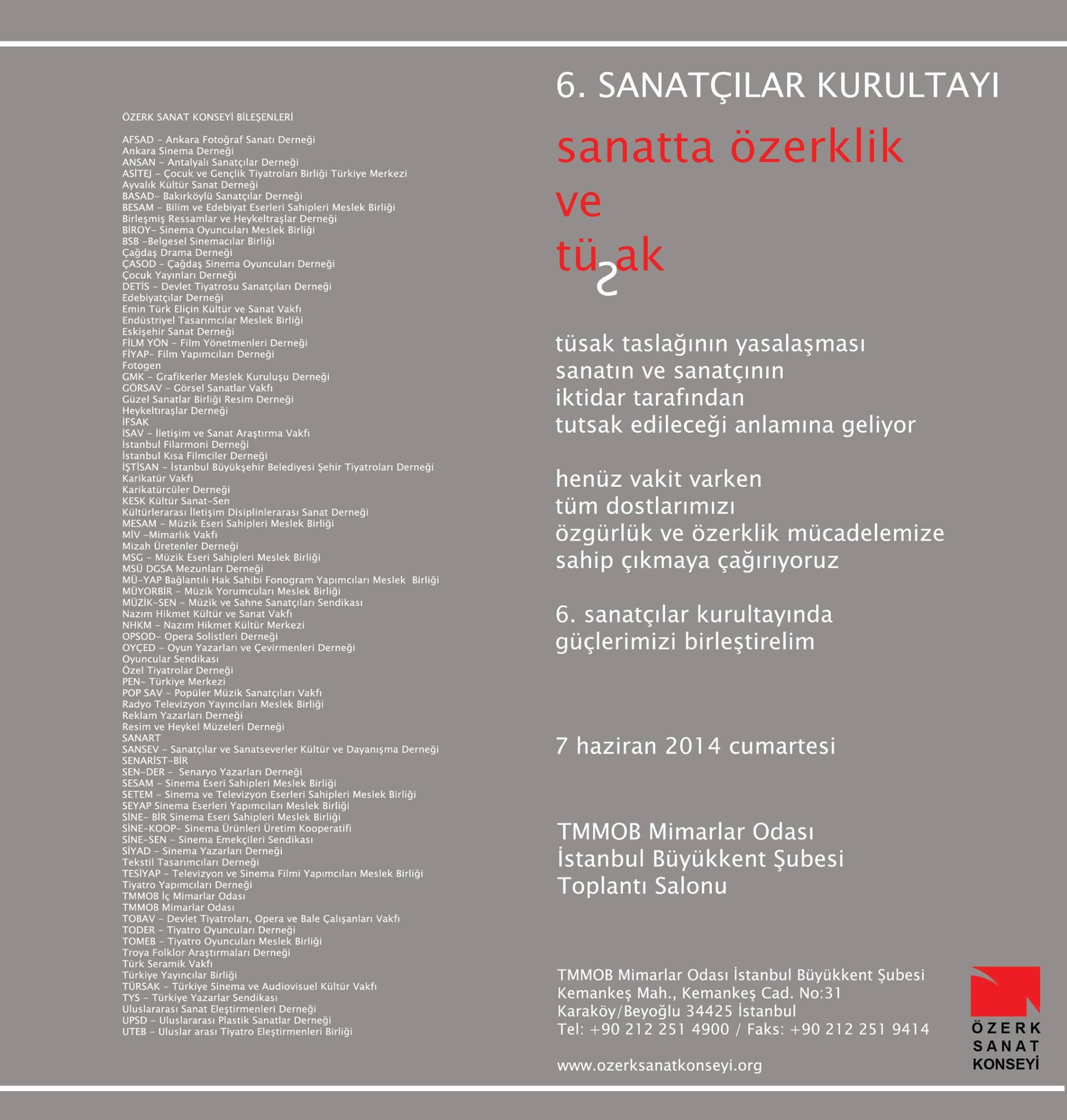 """""""SANATTA ÖZERKLİK VE TÜSAK"""" BAŞLIKLI 6.SANATÇILAR KURULTAYI..."""