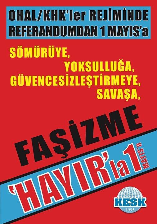 'HAYIR'INI AL DA GEL!  EMEK BARIŞ DEMOKRASİ İÇİN YAŞASIN 1 MAYIS!
